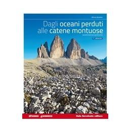 DAGLI-OCEANI-PERDUTI-ALLE-CATENE-MONTUOSE-EDIZ-BLU-VOL-UNICO-CON-ESPANSIONE-ONLINE-PER-SCUO