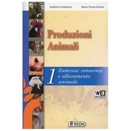 CORSO-PRODUZIONI-ANIMALI--VOLUME-ZOOTECNIA-CONOSCENZE-ALLEVAMENTO-ANIMALE-Vol