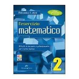 ESERCIZIO-MATEMATICO-BIENNIO-VOLUME--PER-RECUPERO-IL-POTENZIAMENTO-DEL-PRIMO-ANNO-Vol