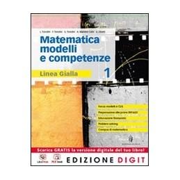 MATEMATICA-MODELLI-COMPETENZE-LINEA-GIALLA-VOLUME--BOOK--CONTENUTI-DIGITALI-VOL