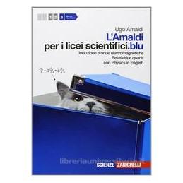 amaldi-per-i-licei-scientificiblu-3-ld---vol-3-induzione-e-onde-elettrom-relativit-e-quanti-c
