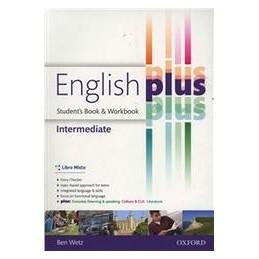 ENGLISH-PLUS-INTERMEDIATE-ENTRY-CHECKERSTUDENTS-BOOKWORKBOOK-PER-SCUOLE-SUPERIORI-CON-EBO