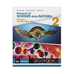 PERCORSI-SCIENZE-DELLA-NATURA-VOL-BIOLOGIA-CHIMICA-CON-EBOOK