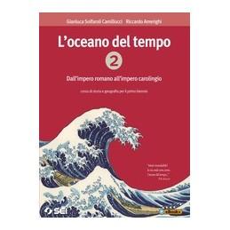 LOCEANO-DEL-TEMPO-VOLUME-CORSO-STORIA-GEOGRAFIA-PER-PRIMO-BIENNIO