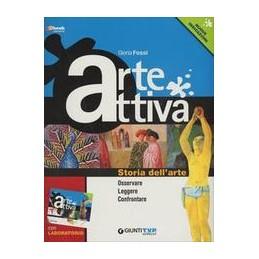 ARTE-ATTIVA-STORIA-DELLARTE-OSSERVARE-LEGGERE-CONFRONTARELABORATORIO-5-VOLUMI