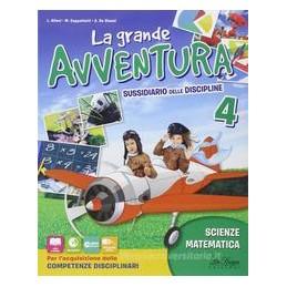 GRANDE-AVVENTURA-LA-SUSSIDIARIO-MATEMATICA-SCIENZE-TECNOLOGIA-Vol
