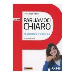 PARLIAMOCI-CHIARO-DVD-GRAMMATICA-SCRITTURA-CON-PROVE-INVALSI-VOL