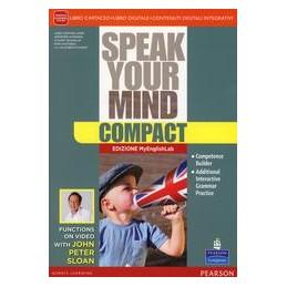 SPEAK-YOUR-MIND-COMPACT-EDIZIONE-MYLAB-LIBRO-CARTACEO-MYLAB-ITE--DIDASTORE-Vol
