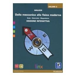 DALLA-MECCANICA-ALLA-FISICA-MODERNA-EDIZIONE-INTERATTIVA-LIBRO-CARTACEO--ITE-VOL