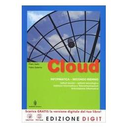 CLOUD-INDIRIZZO-INFORMATICA-VOLUME-UNICO-ME-BOOK--RISORSE-DIGITALI-VOL