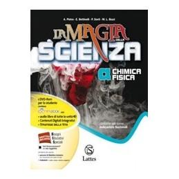 MAGIA-DELLA-SCIENZA--VOL-ABCD-CON-DVDMI-PREPINTQUADCOMPONLINE-CHIMICA-FISICA-BIO
