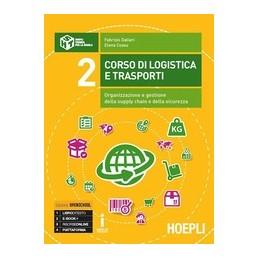 CORSO-LOGISTICA-TRASPORTI-VOL2-ORGANIZZAZIONE-GESTIONE-PIANIFICAZIONE-DELLA-SUPPLY-CHAIN