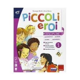 PICCOLI-EROI-CLASSE-VOLUME-DISCIPLINE-METODO-QUADERNO-VOL