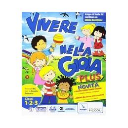 VIVERE-NELLA-GIOIA-PLUS-123-TESTO-IRC-PER-CLASSI-PRIMA-SECONDA-TERZA-Vol