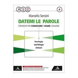 DATEMI-PAROLE-STRUMENTI-PER-CONOSCERE-USARE-LITALIANO-VOLUME-ATIEMMI-CON-VOL