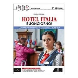 HOTEL-ITALIA-BUONGIORNO-VOLUME-UNICO-2BIENNIO--3ED-NUOVA-EDIZIONE-VOL