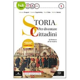 STORIA-PER-DIVENTARE-CITTADINI-VOLUME-DAL-MEDIOEVO-ALLET-MODERNA-ATLANTE-GEOPOLITICO--HIS