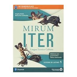 MIRUM-ITER-EDIZIONE-GRAMMATICA-ESSENZIALE-LEZIONI
