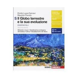 GLOBO-TERRESTRE-LA-SUA-EVOLUZIONE-EDIZIONE-BLU-VOLS-MINERALI-ROCCE-GEODINAMICA-ENDOG
