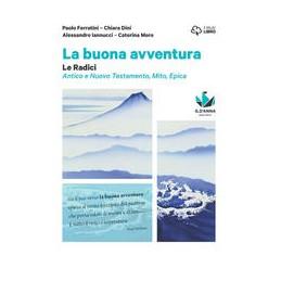 BUONA-AVVENTURA-NARRARE-PAROLA-LA-SCENA-RADICI-RADICI-MITO-EPICA-ATENE-ROMA