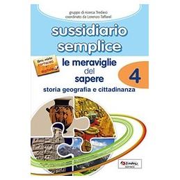 SUSSIDIARIO-SEMPLICE-LE-MERAVIGLIE-DEL-SAPERE-STORIA-GEOGRAFIA--CITTADINANZA-Vol
