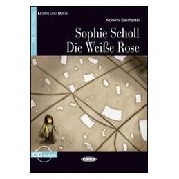 SOPHIE-SCHOLL-DIE-WEISSE-ROSE-Vol