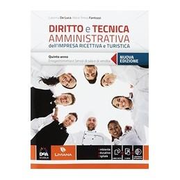 DIRITTO-TECNICA-AMMINISTRATIVA-DELLIMPRESA-RICETTIVA-TURISTICA-EBOOK-VOLUME-CLASSE-QUINTA-E