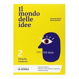MONDO-DELLE-IDEE-CLIL-ED--ALUNNI-FILOSOFIA-MODERNA-VOL