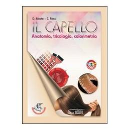 CAPELLO-ANATOMIA-TRICOLOGIA-COLORIMETRIA-Vol