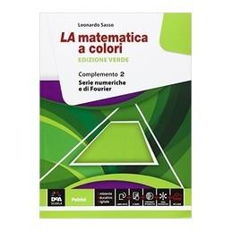MATEMATICA-COLORI-EDIZIONE-VERDE--COMPLEMENTO--EBOOK-SERIE-NUMERICHE-DI-FOURIER