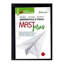 MAST-PLUS-MATEMATICA-FISICA-PER-LESAME-STATO-Vol