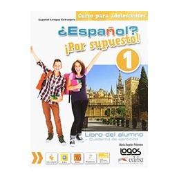 ESPAOL-POR-SUPUESTO-VOL1-ALUMNOEJERCICIOS-PER-SCUOLA-MEDIA