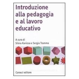 INTRODUZIONE-ALLA-PEDAGOGIA-AL-LAVORO-EDUCATIVO