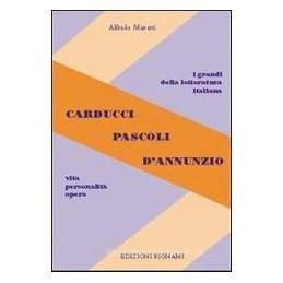 CARDUCCI-PASCOLI-DANNUNZIO