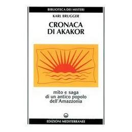 CRONACA-AKAKOR-MITO-SAGA-UN-ANTICO-POPOLO-DELLAMAZZONIA