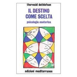 DESTINO-COME-SCELTA