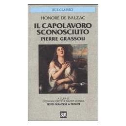 CAPOLAVORO-SCONOSCIUTO-PIERRE-GRASSOU