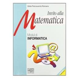 INVITO-ALLA-MATEMATICA-INFORMATICA--VOL