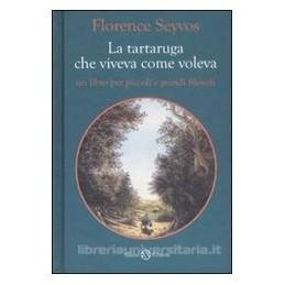 TARTARUGA-CHE-VIVEVA-COME-VOLEVA
