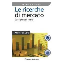 RICERCHE-MERCATO-GUIDA-PRATICA-TEORICA