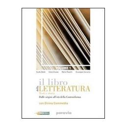 LIBRO-DELLA-LETTERATURA-VOL-DALLE-ORIGINI-ALLETA-DELLA-CONTRORIFORMA-CORSO-SCRITTURA-VOL