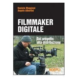 MAGGIONIIL-MANUALE-DEL-FILMAKER-DIGITALE