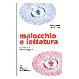 MALOCCHIO-IETTATURA-CONOSCERLI-SCONFIGGERLI