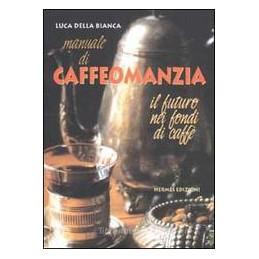 MANUALE-CAFFEOMANZIA-FUTURO-NEI-FONDI-CAFF