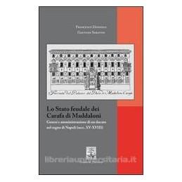STATO-FEUDALE-DEI-CARAFA-MADDALONI-GENESI-AMMINISTRAZIONE-UN-DUCATO-NEL