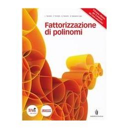 FATTORIZZAZIONE-POLINOMI