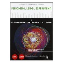FENOMENI-LEGGI-ESPERIMENTI-VOLUME--CON-PERCORSI-INTERDISCIPLINARI-CON-ESPANSIONE-ONLINE