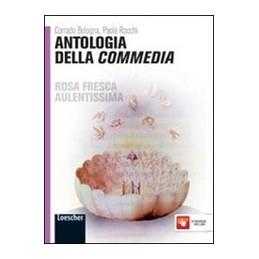 ROSA-FRESCA-AULENTISSIMA-GIALLA-ANTOLOGIA-DELLA-COMMEDIA-VOL