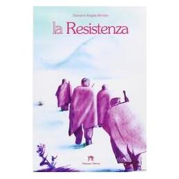 RESISTENZA--Vol