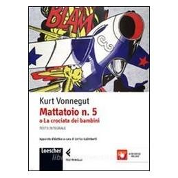 MATTATOIO-5-LA-CROCIATA-DEI-BAMBINI-Vol